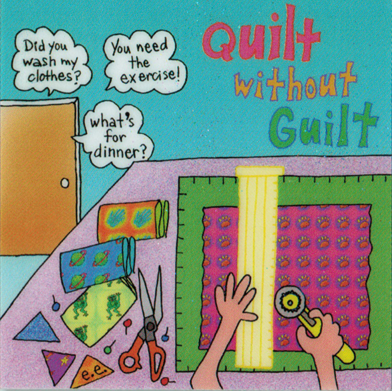 Quilt without Guilt